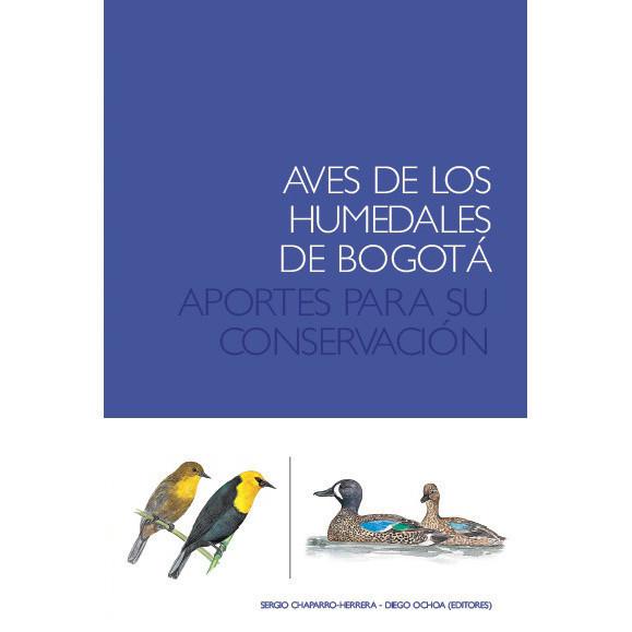 Aves de los humedales de Bogotá, aportes para su conservación